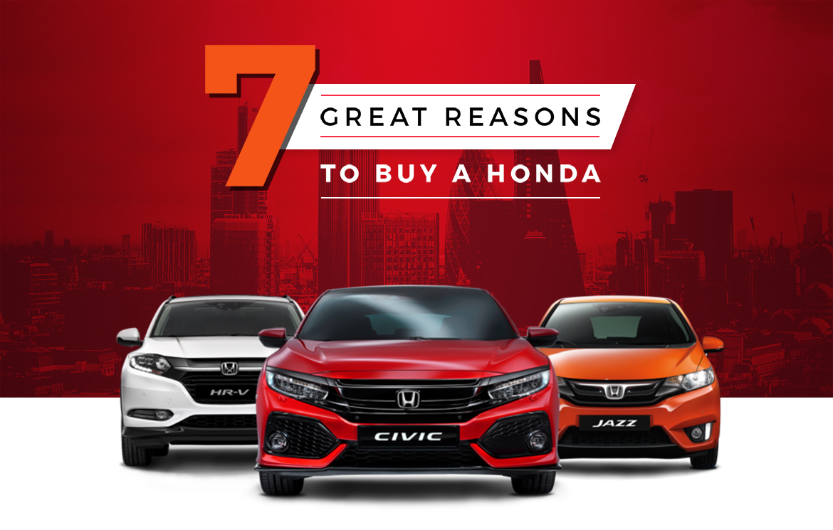 7 Great Reasons to Buy A Honda